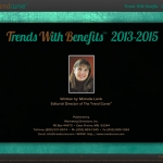 Trends With Benefits for 2013-2015