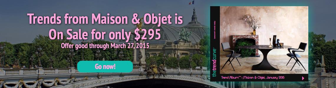 Maison & Objet is on Sale!